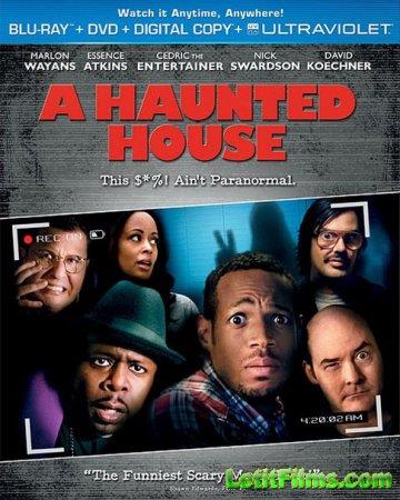 Скачать с letitbit  Дом с паранормальными явлениями / A Haunted House (2013 ...