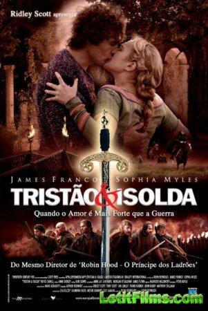 Скачать фильм Тристан и Изольда [2006]
