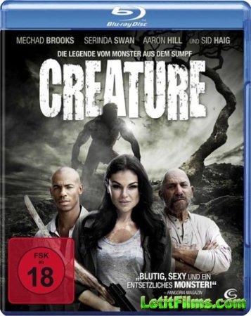Скачать с letitbit  Существо / Creature (2011)