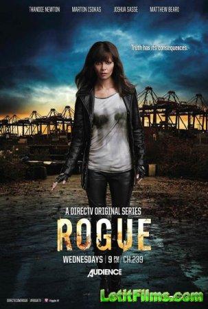 Скачать с letitbit Бестия / Rogue -1 сезон (2013)