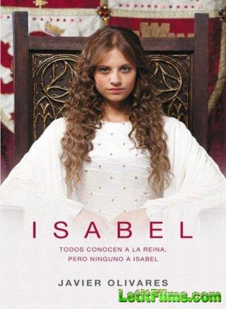Скачать с letitbit  Изабелла / Isabel - 1 сезон (2011)