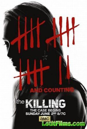 Скачать с letitbit  Убийство / The Killing - 3 сезон (2013)