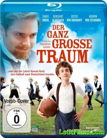 Скачать с letitbit Моя заветная мечта / Der ganz große Traum (2011)