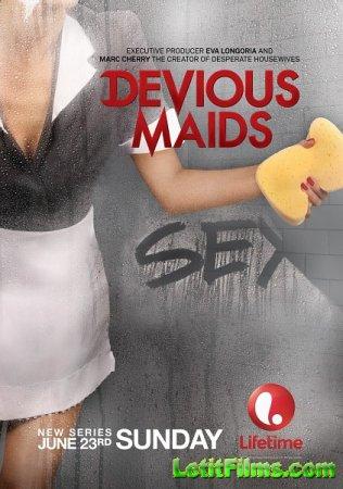 Скачать с letitbit Коварные горничные / Devious Maids -1 сезон (2013)