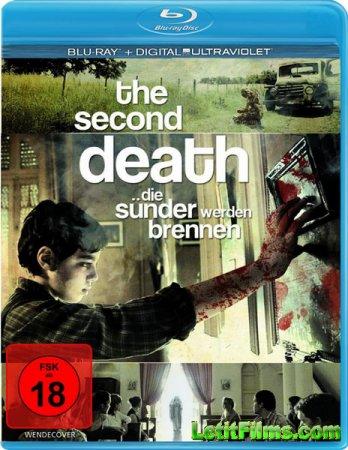 Скачать фильм Вторая смерть / La segunda muerte (2012)