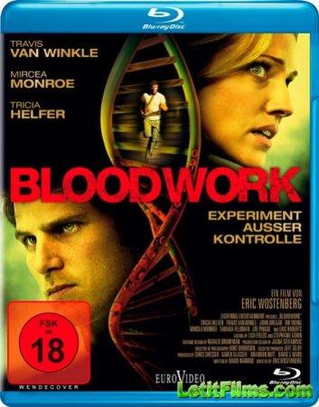Скачать с letitbit  Кровавая работа / BloodWork (2011)