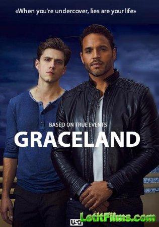 Скачать с letitbit  Грейсленд / Graceland  - 1 сезон (2013)