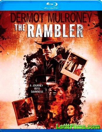 Скачать фильм Бродяга / The Rambler (2013)