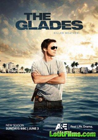 Скачать с letitbit   Болота / Глейдс / The Glades - 4 сезон (2013)
