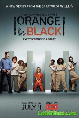 Скачать с letitbit Оранжевый — новый черный / Оранжевый - хит сезона - 1 Се ...