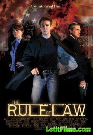 Скачать с letitbit  Господство закона / The Rule of Law (2012)