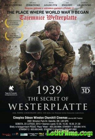 Скачать фильм Тайна Вестерплатте / Tajemnica Westerplatte (2013)