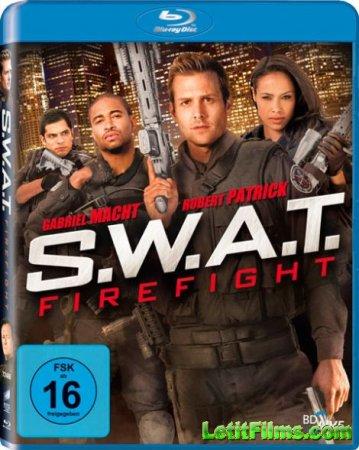 Скачать с letitbit  S.W.A.T.: Огненная буря / S.W.A.T.: Firefight (2011)