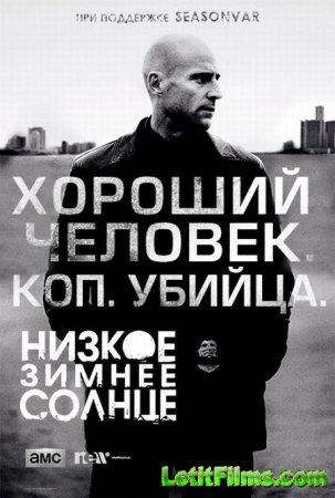 Скачать Низкое зимнее солнце / Low Winter Sun (2013)