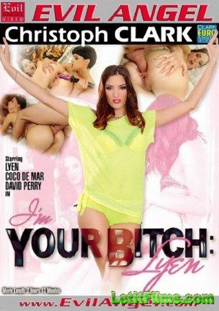 Скачать с letitbit Im Your Bitch. Lyen [2013] WEBRip