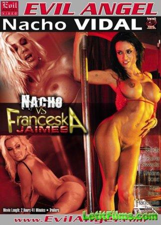 Скачать с letitbit Nacho Vs Franceska Jaimes [2011] DVDRip