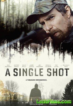 Скачать с letitbit Единственный выстрел / A Single Shot (2013)