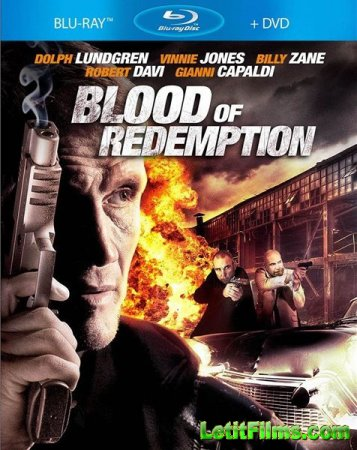 Скачать фильм Кровь искупления / Blood of Redemption (2013)
