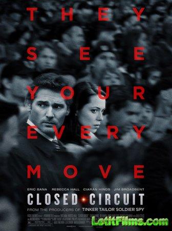 Скачать фильм Замкнутая цепь / Closed Circuit (2013)