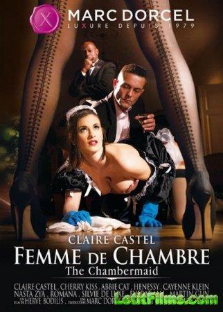 Скачать с letitbit Claire Castel - Femme De Chambre  [2013] WebRip-FullHD