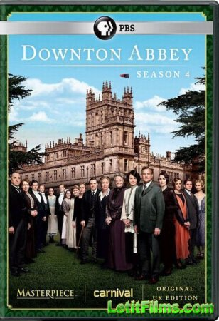 Скачать с letitbit  Аббатство Даунтон / Downton Abbey - 4 сезон (2013)