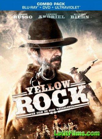 Скачать с letitbit  Золотая лихорадка / Yellow Rock (2011)