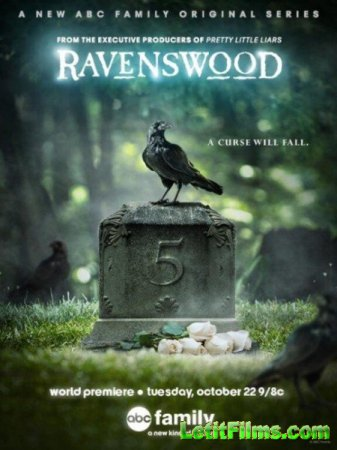 Скачать с letitbit Рейвенсвуд / Ravenswood - 1сезон [2013]
