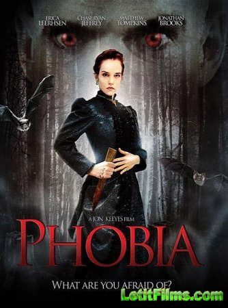 Скачать фильм Фобия / Phobia (2013)
