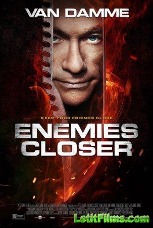 Скачать с letitbit Близкие враги / Enemies Closer (2013)