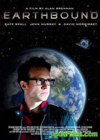 Скачать фильм На Землю / Earthbound (2012)