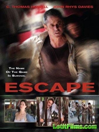 Скачать с letitbit Побег / Escape (2012)