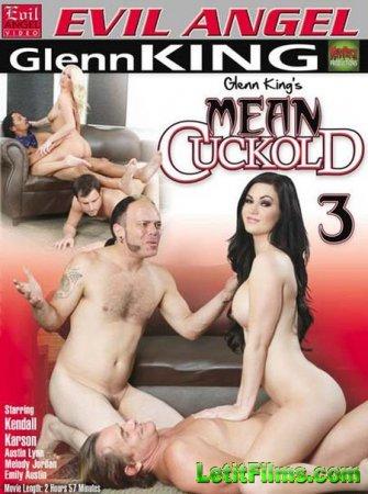Скачать с letitbit Mean Cuckold 3 (2013/DVDRip)