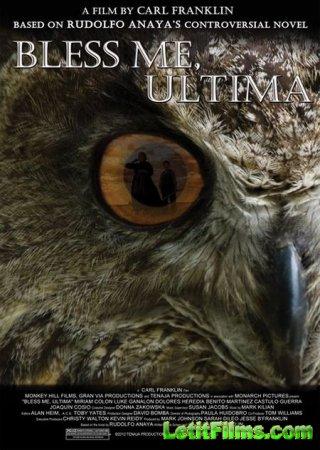 Скачать фильм Благослови меня, Ультима / Bless Me, Ultima (2013)