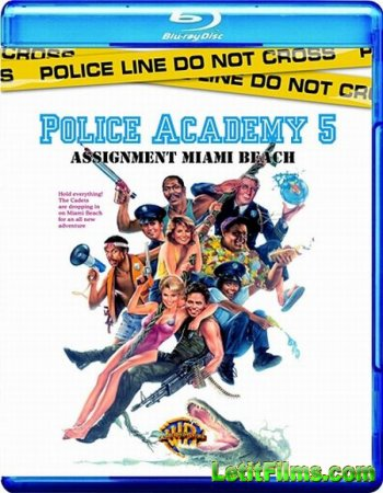 Скачать с letitbit  Полицейская академия 5: Место назначения - Майами Бич / ...