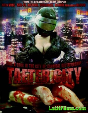Скачать с letitbit  Город скверны / Taeter City (2012)