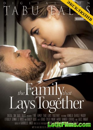 Скачать с letitbit The Family That Lays Together (2013/DVDRip)