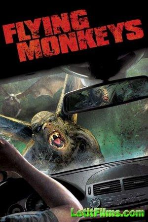Скачать с letitbit  Летучие обезьяны / Flying monkeys (2013)