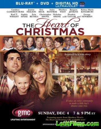 Скачать фильм Разгар рождества / The Heart of Christmas (2011)