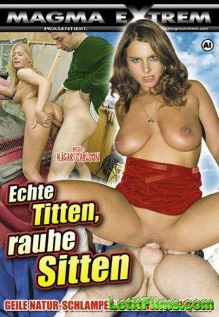 Скачать с letitbit Echte Titten, rauhe Sitten (2008/DVDRip)