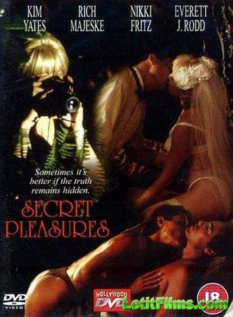 Скачать с letitbit Тайные удовольствия / Secret Pleasures (2002/DVDRip)