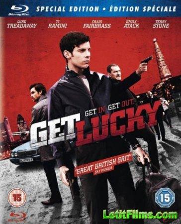Скачать с letitbit  Удачу за хвост / Get Lucky (2013)