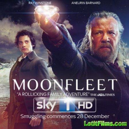 Скачать с letitbit  Мунфлит / Moonfleet - 1 сезон (2013)