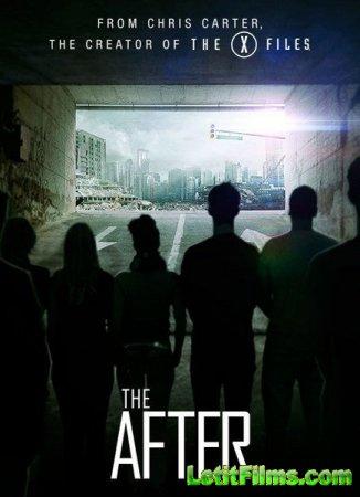 Скачать с letitbit Постфактум / The After - 1 сезон (2014)