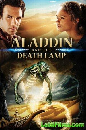 Скачать с letitbit  Аладдин и смертельная лампа / Aladdin and the Death Lam ...