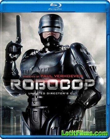 Скачать фильм Робокоп / Робот-полицейский / Robocop (1987)