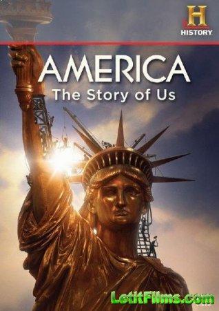 Скачать Америка. История Соединенных Штатов [2010]