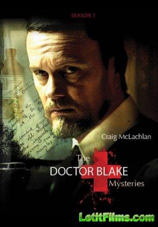Скачать сериал Доктор Блейк / The Doctor Blake Mysteries  - 2 cезон (2014)