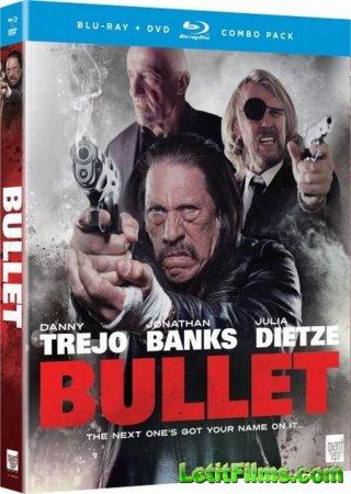 Скачать с letitbit Пуля / Bullet (2014)