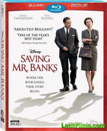 Скачать с letitbit  Спасти мистера Бэнкса / Saving Mr. Banks (2013)