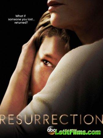 Скачать с letitbit  Воскрешение / Resurrection - 1 сезон (2014)